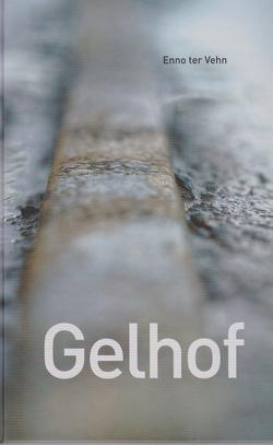 Gelhof von ter Vehn,  Enno
