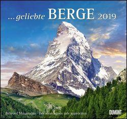 … geliebte Berge 2019 – DuMont Wandkalender – mit den wichtigsten Feiertagen – Format 38,0 x 35,5 cm von DUMONT Kalenderverlag, Fotografen,  verschiedenen