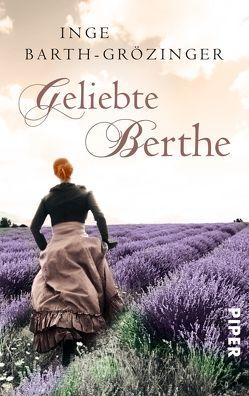 Geliebte Berthe von Barth-Grözinger,  Inge