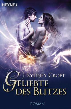 Geliebte des Blitzes von Croft,  Sydney, Malsch,  Eva