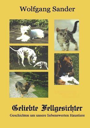Geliebte Fellgesichter von Sander,  Wolfgang