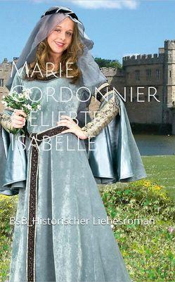 Geliebte Isabelle von Cordonnier,  Marie