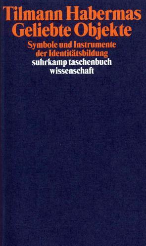 Geliebte Objekte von Habermas,  Tilmann