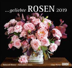 … geliebte Rosen 2019 – DUMONT Wandkalender – mit allen wichtigen Feiertagen – Format 38,0 x 35,5 cm von DUMONT Kalenderverlag, Perry,  Clay