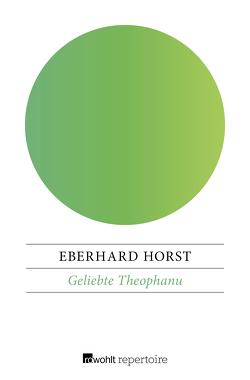 Geliebte Theophanu von Horst,  Eberhard