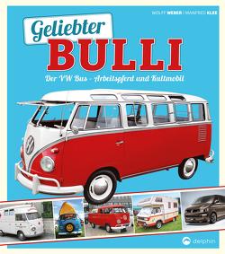 Geliebter Bulli von Klee,  Manfred, Weber,  Wolff