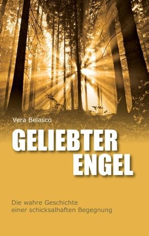 Geliebter Engel von Belasco,  Vera