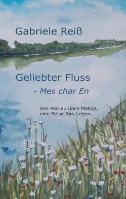 Geliebter Fluss – Mes char En von Reiss,  Gabriele