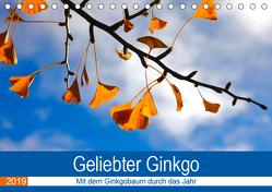 Geliebter Ginkgo (Tischkalender 2019 DIN A5 quer) von Jäger,  Anette