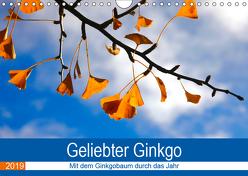 Geliebter Ginkgo (Wandkalender 2019 DIN A4 quer) von Jäger,  Anette