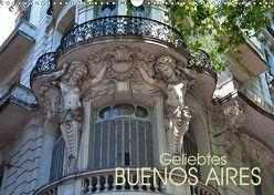 Geliebtes Buenos Aires (Wandkalender 2019 DIN A3 quer) von Zillich,  Bernd