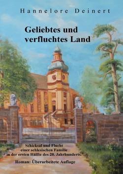 Geliebtes und verfluchtes Land von Deinert,  Hannelore