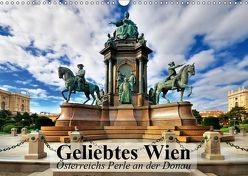 Geliebtes Wien. Österreichs Perle an der Donau (Wandkalender 2019 DIN A3 quer) von Stanzer,  Elisabeth