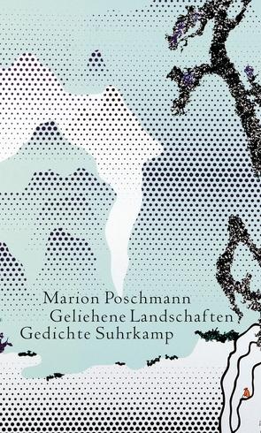 Geliehene Landschaften von Poschmann,  Marion