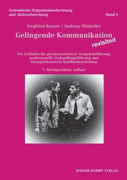 Gelingende Kommunikation – revisited von Rosner,  Siegfried, Winheller,  Andreas