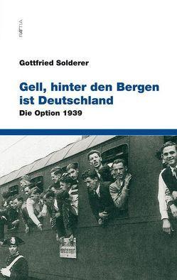 Gell, hinter den Bergen ist Deutschland von Solderer,  Gottfried