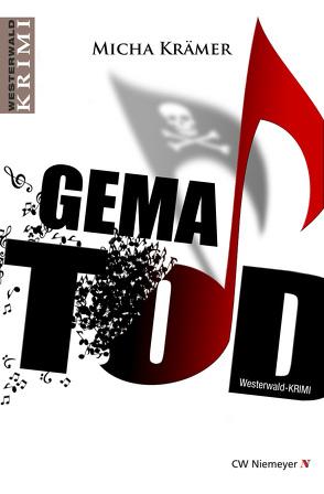GEMA TOD von Krämer,  Micha