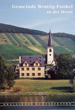 Gemeinde Bruttig-Fankel an der Mosel von Schommers,  Reinhold