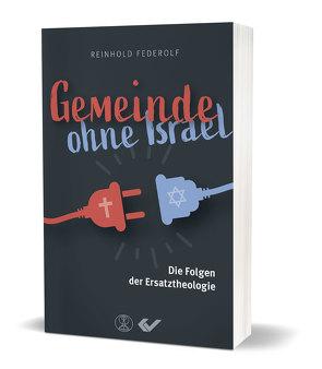 Gemeinde ohne Israel von Federolf,  Reinhold