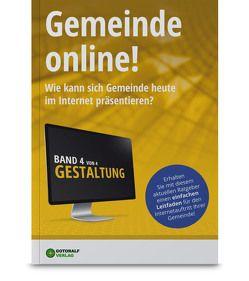 Gemeinde online! / Gemeinde online! – Band 4 (Gestaltung) von Begaße,  Philipp, Würtz,  Ralf