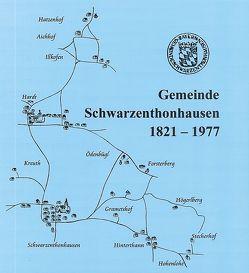Gemeinde Schwarzenthonhausen 1821-1977 von Hierl,  Veronika