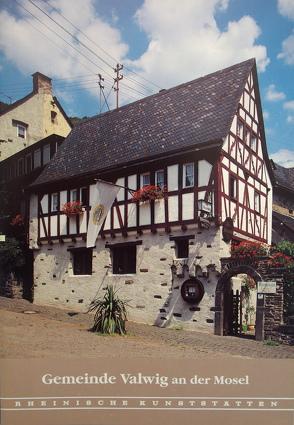 Gemeinde Valwig an der Mosel von Schommers,  Reinhold
