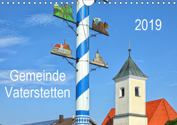 Gemeinde Vaterstetten (Wandkalender 2019 DIN A4 quer) von gro