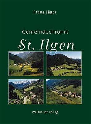 Gemeindechronik St.Ilgen von Jäger,  Franz