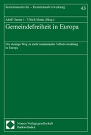 Gemeindefreiheit in Europa von Gasser,  Adolf, Mentz,  Ulrich
