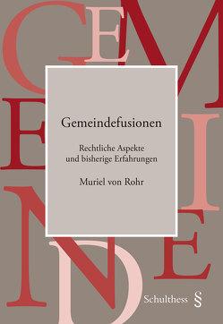 Gemeindefusionen von von Rohr,  Muriel