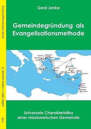Gemeindegründung als Evangelisationsmethode von Janke,  Gerd