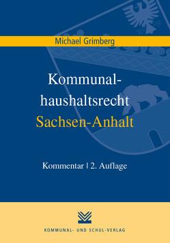 Kommunalhaushaltsrecht Sachsen-Anhalt von Grimberg,  Michael