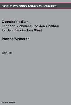 Gemeindelexikon über den Viehstand und den Obstbau. von Königlich Preußisches Statistisches Landesamt