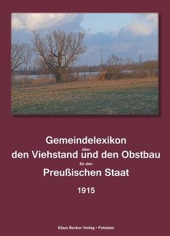 Gemeindelexikon über Viehstand und Obstbau, Provinz Pommern von Königlich Preußisches Statistisches Landesamt