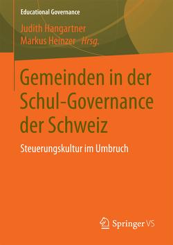 Gemeinden in der Schul-Governance der Schweiz von Hangartner,  Judith, Heinzer,  Markus