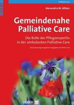 Gemeindenahe Palliative Care von Aitken,  Alexandra M.