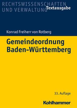 Gemeindeordnung Baden-Württemberg von Freiherr von Rotberg,  Konrad