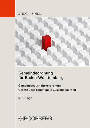 Gemeindeordnung für Baden-Württemberg von Stingl,  Johannes, Zinell,  Herbert O.