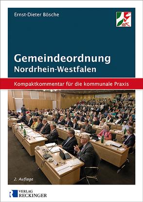 Gemeindeordnung für das Land Nordrhein-Westfalen – Kompaktkommentar für die kommunale Praxis von Bösche,  Ernst-Dieter