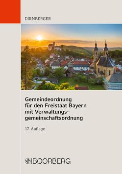 Gemeindeordnung für den Freistaat Bayern mit Verwaltungsgemeinschaftsordnung von Dirnberger,  Franz, Magg,  Wolfgang, Tschira,  Oskar, von Koch,  Hans