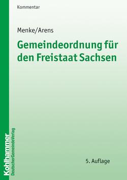 Gemeindeordnung für den Freistaat Sachsen von Ahrens,  Helmut, Menke,  Ulrich
