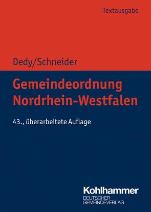Gemeindeordnung Nordrhein-Westfalen von Dedy,  Helmut, Schneider,  Bernd-Jürgen
