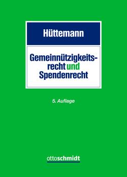 Gemeinnützigkeits- und Spendenrecht von Hüttemann,  Rainer
