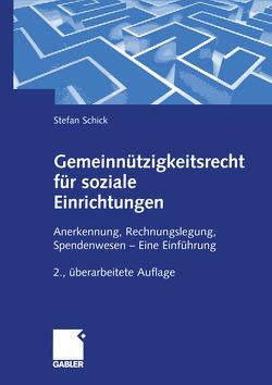 Gemeinnützigkeitsrecht für soziale Einrichtungen von Schick,  Stefan