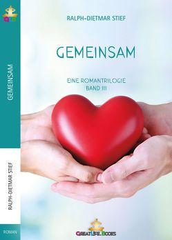 Gemeinsam von Books,  GreatLife., Stief,  Ralph-Dietmar