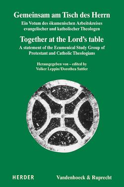 Gemeinsam am Tisch des Herrn / Together at the Lord's table von Leppin,  Volker, Sattler,  Dorothea
