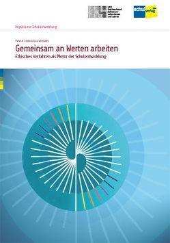 Gemeinsam an Werten arbeiten von Schmid,  Peter A., Schmuckli,  Lisa