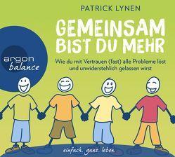 Gemeinsam bist du mehr von Krüger,  Dorothee, Lynen,  Patrick