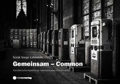 Gemeinsam – Common von Lehmann,  Frank Serge