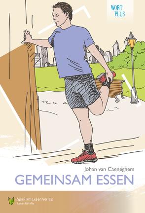 Gemeinsam essen von Spaß am Lesen Verlag GmbH, van Caeneghem,  Johan